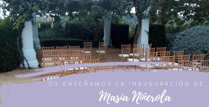 Inauguración de la Masía Niñerola