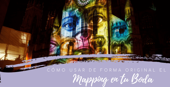 Ideas para una boda original con mapping