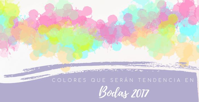 Colores que serán tendencia en bodas 2018