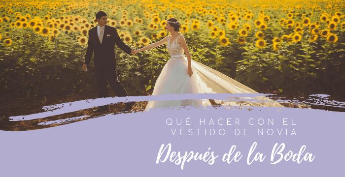 ¿Qué hacer con tu vestido de novia después de la boda?