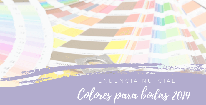 Tendencias 2019: Colores que veremos en las bodas 2019